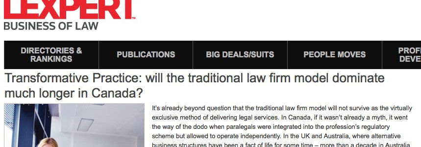 Transformative Practice: will the traditional law firm model dominate much longer in Canada?
